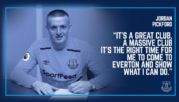 Everton set British record with Jordan Pickford Signing