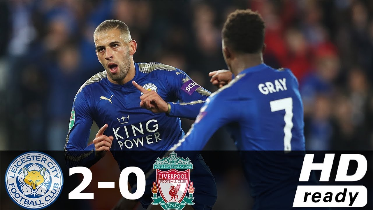 Leicester City vs Liverpool 2-0 All Goals & Highlights