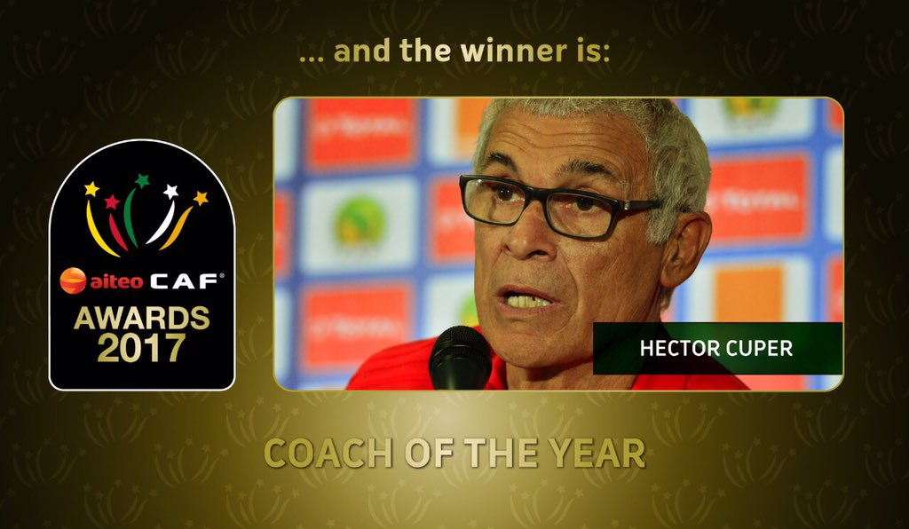 AITEO CAF AWARDS: Egypt's Hector Cuper beats Gernot Rohr, Hugo Broos to 2017 Coach of the year award