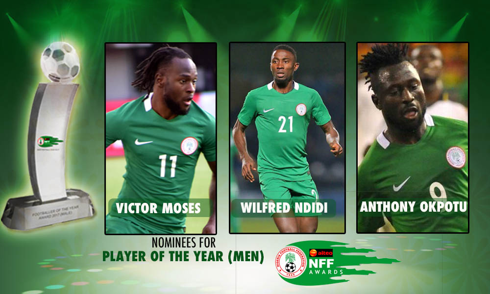 NFF Awards: Moses, Ndidi, Okpotu Battle for Player of the year Award