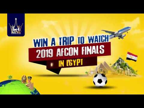 BETKING AFCON MEGA PROMO: Win A Trip To Watch 2019 AFCON Final In Egypt